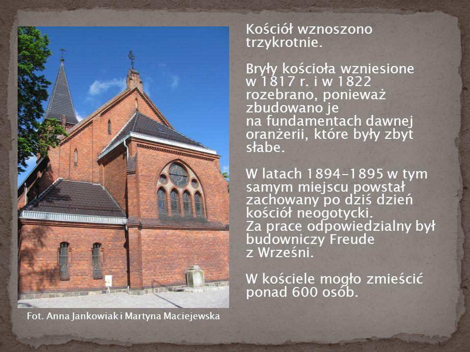 Kościół wznoszono trzykrotnie. Bryły kościoła wzniesione w 1817 r.
