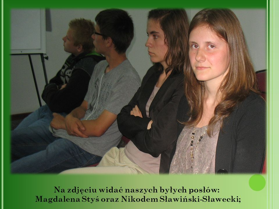 Na zdjęciu widać naszych byłych posłów: Magdalena Styś oraz Nikodem Sławiński-Sławecki;
