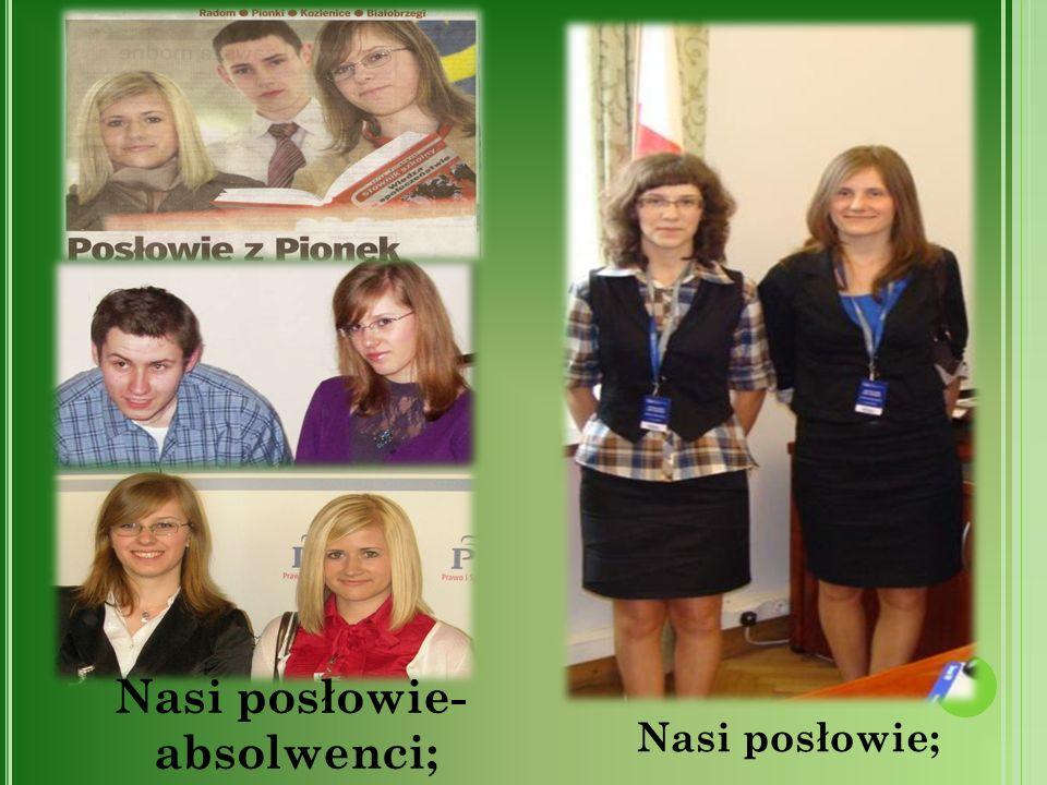 Nasi posłowie; Nasi posłowie- absolwenci;