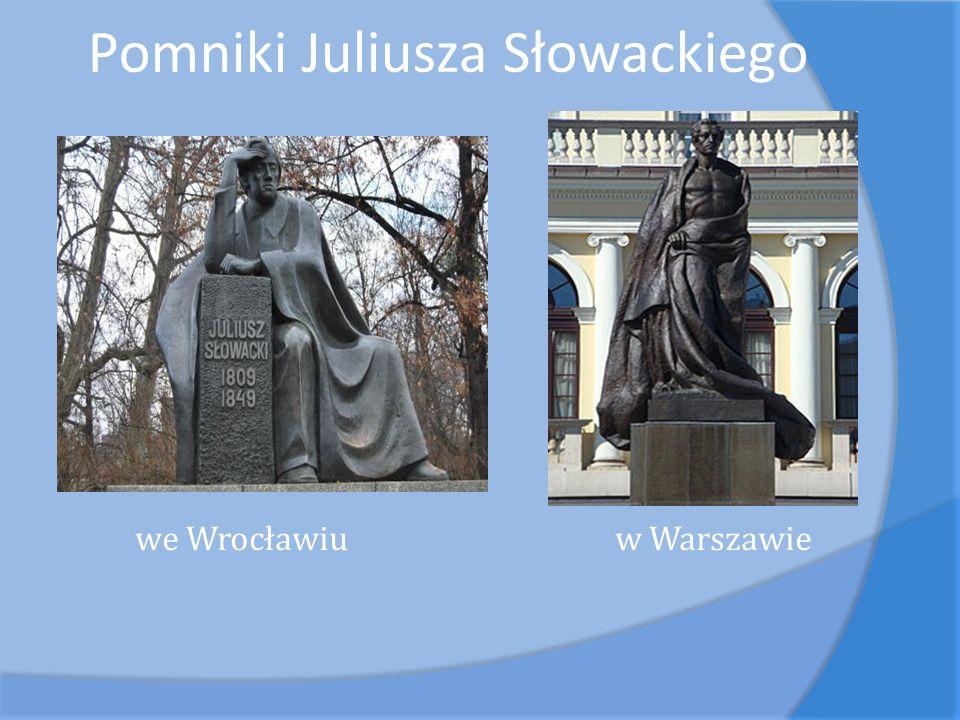 Pomniki Juliusza Słowackiego we Wrocławiu w Warszawie