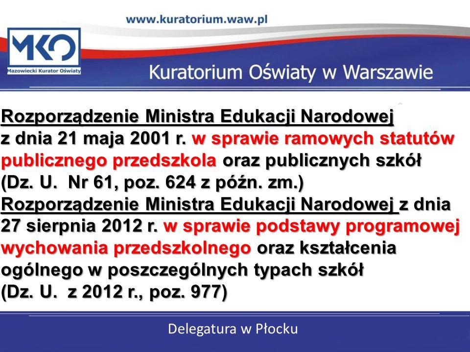 Delegatura w Płocku Rozporządzenie Ministra Edukacji Narodowej z dnia 21 maja 2001 r.