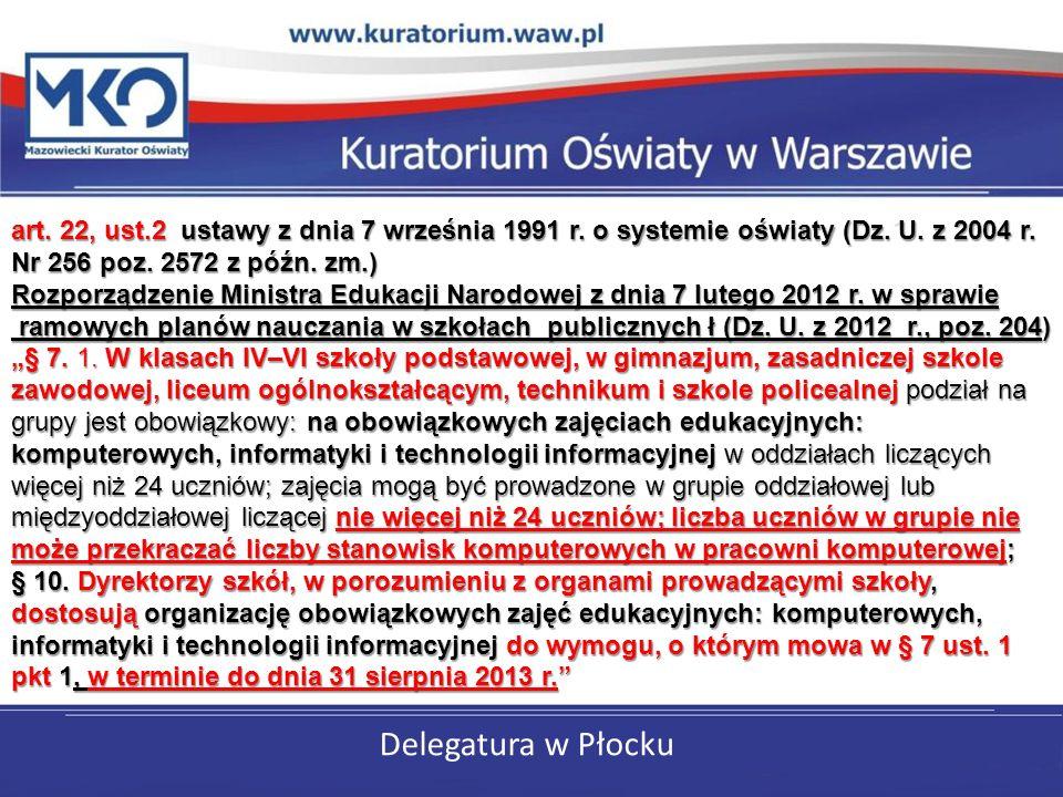 Delegatura w Płocku art. 22, ust.2 ustawy z dnia 7 września 1991 r.