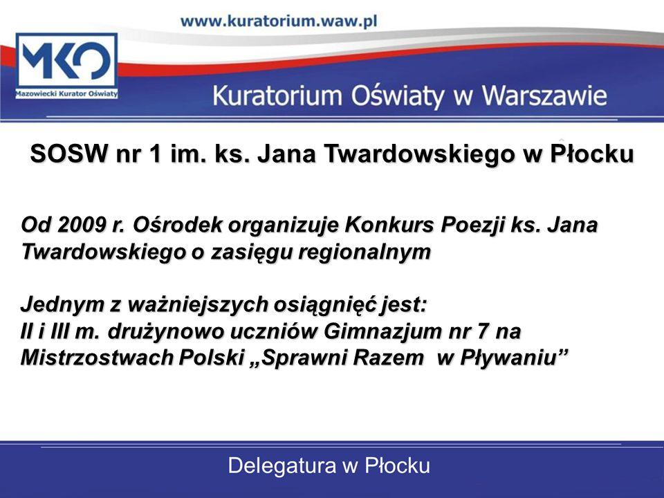 Od 2009 r. Ośrodek organizuje Konkurs Poezji ks. Jana Twardowskiego o zasięgu regionalnym Jednym z ważniejszych osiągnięć jest: II i III m. drużynowo