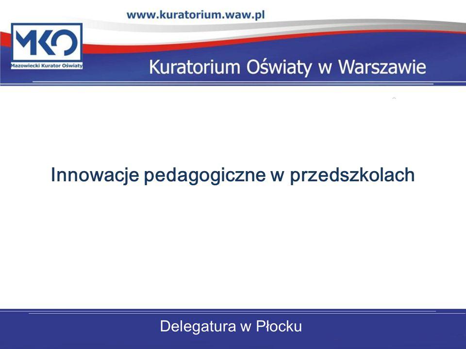 Innowacje pedagogiczne w przedszkolach
