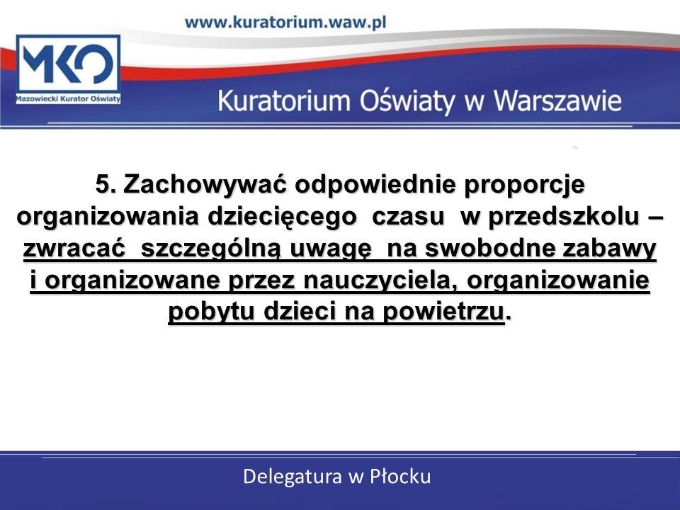 Delegatura w Płocku 6.
