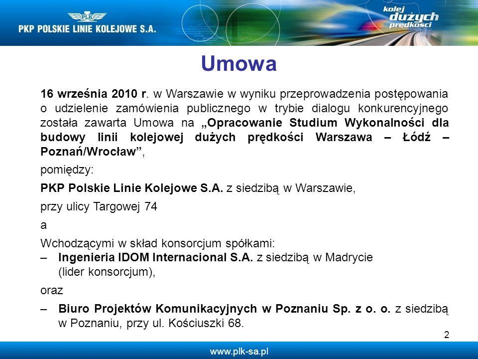 www.plk-sa.pl 3 Przedmiotem Umowy jest opracowanie Studium Wykonalności dla budowy linii kolejowej dużych prędkości (LDP) Warszawa – Łódź – Poznań/Wrocław.