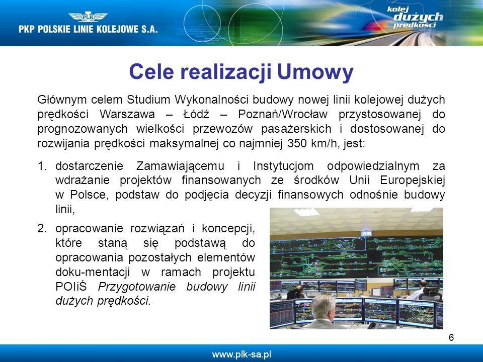 www.plk-sa.pl 6 Głównym celem Studium Wykonalności budowy nowej linii kolejowej dużych prędkości Warszawa – Łódź – Poznań/Wrocław przystosowanej do pr