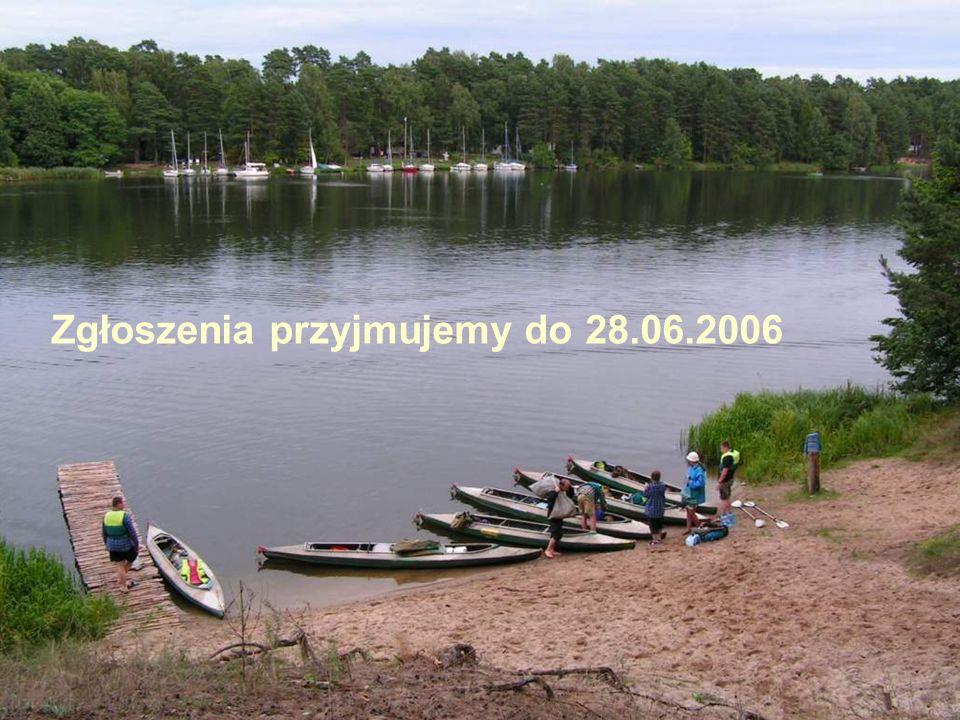 Zgłoszenia przyjmujemy do 28.06.2006