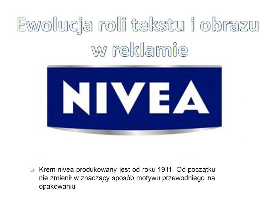 o Krem nivea produkowany jest od roku 1911.
