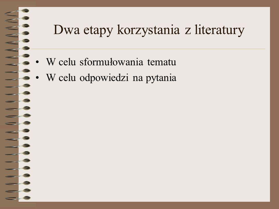 Od czego zacząć poszukiwanie literatury do pracy.