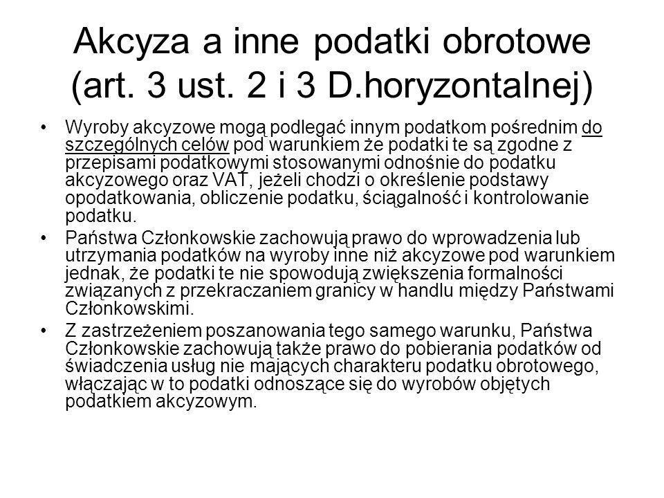 Akcyza a inne podatki obrotowe (art.3 ust.
