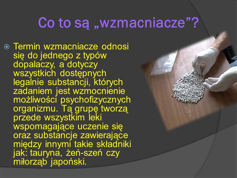 Co to są wzmacniacze? Termin wzmacniacze odnosi się do jednego z typów dopalaczy, a dotyczy wszystkich dostępnych legalnie substancji, których zadanie