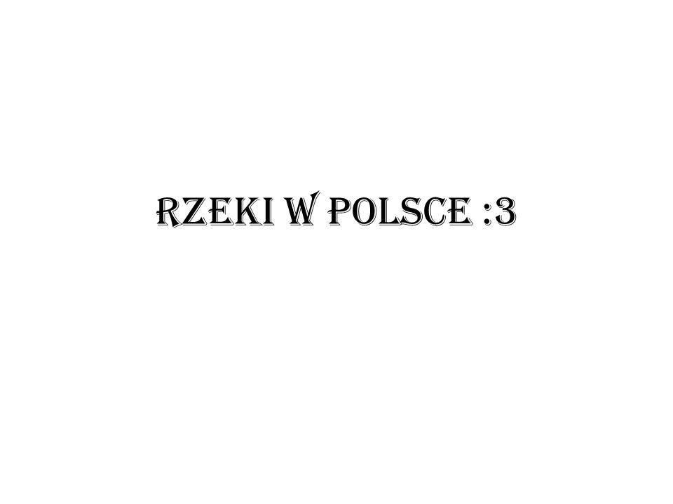 Wis ł a :D Najdłuższa rzeka Polski, o długości 1047 km.