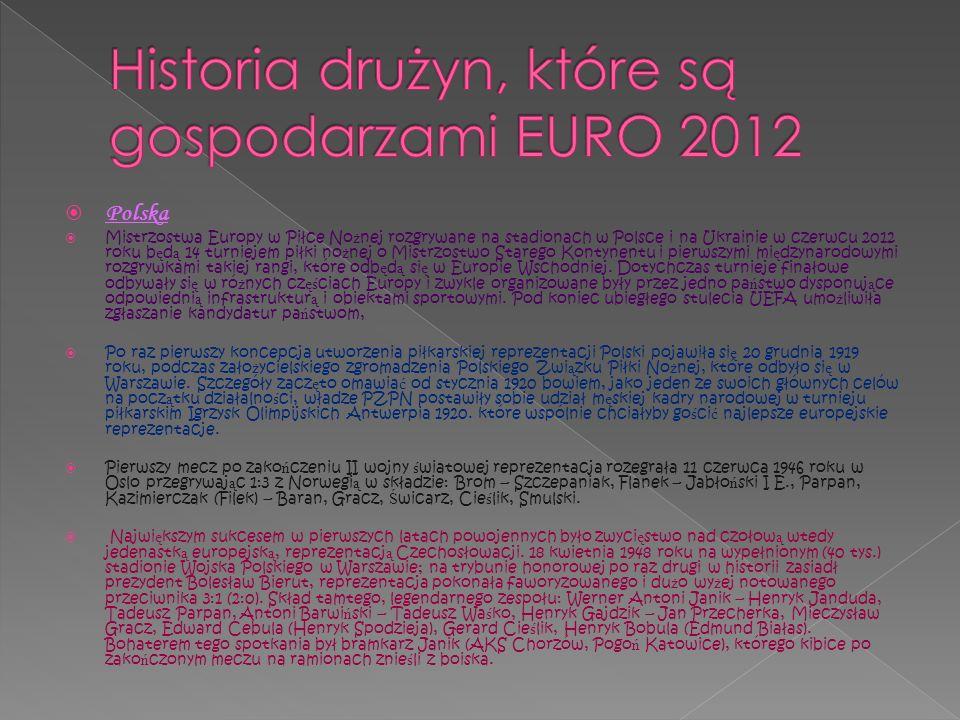 Polska Mistrzostwa Europy w Piłce No ż nej rozgrywane na stadionach w Polsce i na Ukrainie w czerwcu 2012 roku b ę d ą 14 turniejem piłki no ż nej o M