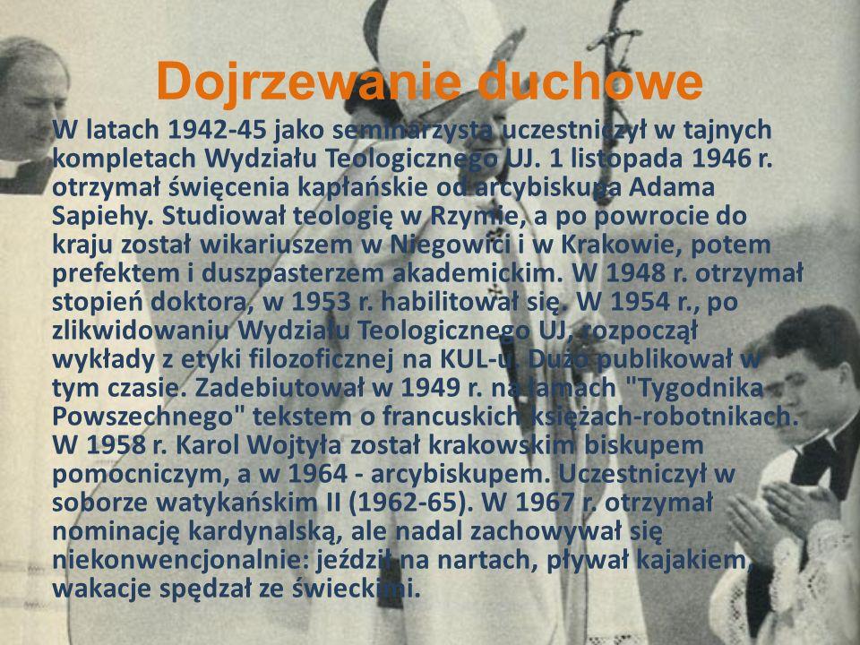 Dojrzewanie duchowe W latach 1942-45 jako seminarzysta uczestniczył w tajnych kompletach Wydziału Teologicznego UJ. 1 listopada 1946 r. otrzymał święc