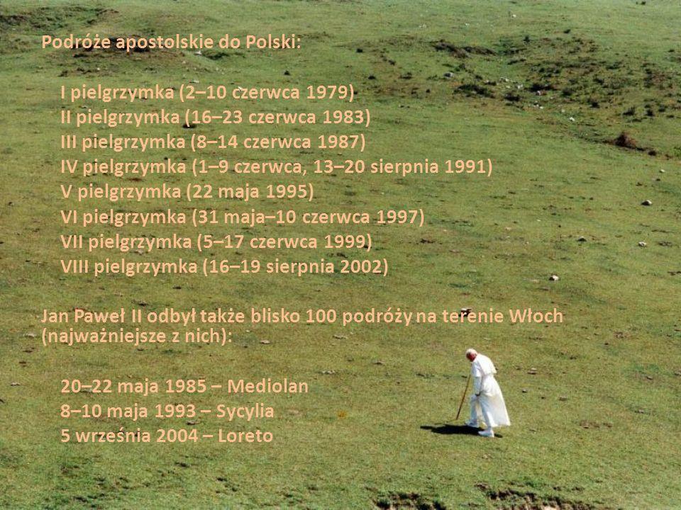 Podróże apostolskie do Polski: I pielgrzymka (2–10 czerwca 1979) II pielgrzymka (16–23 czerwca 1983) III pielgrzymka (8–14 czerwca 1987) IV pielgrzymk