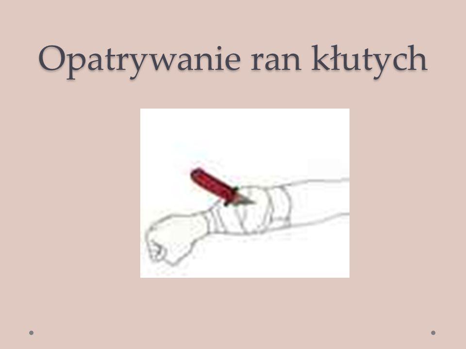 Opatrywanie ran kłutych