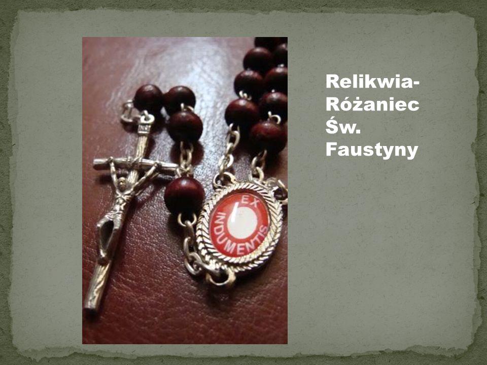 Relikwia- Różaniec Św. Faustyny