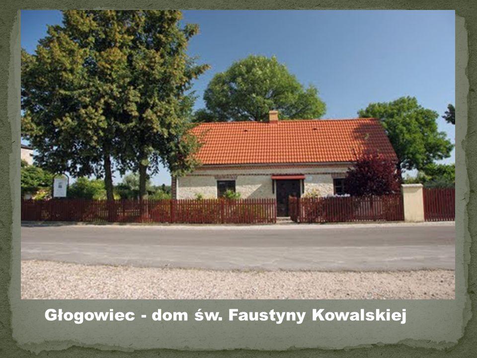 Głogowiec - dom św. Faustyny Kowalskiej