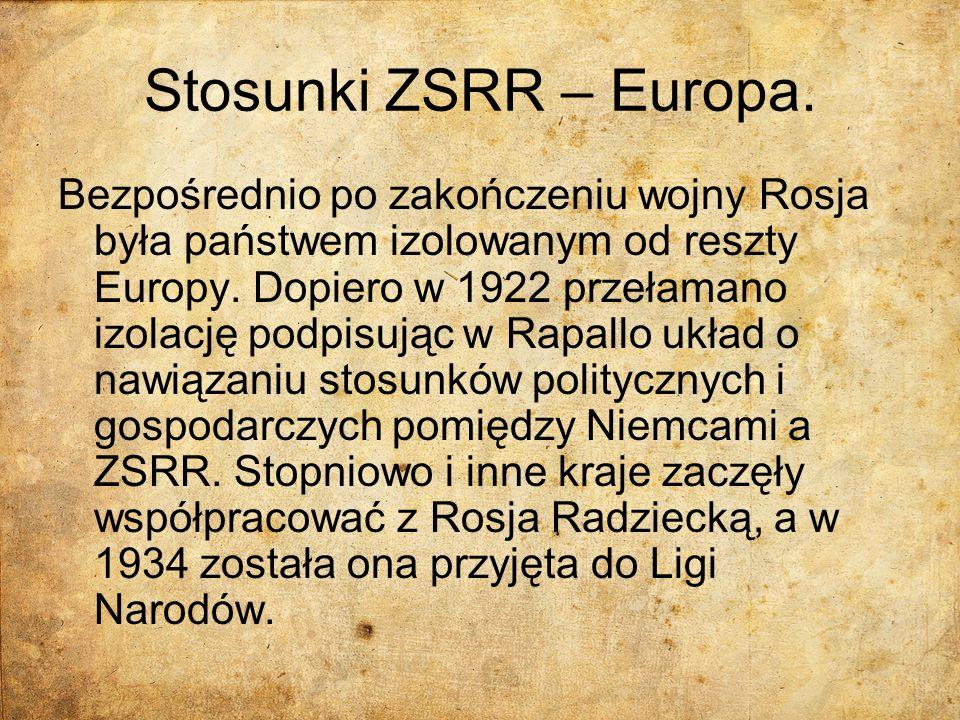 Stosunki ZSRR – Europa. Bezpośrednio po zakończeniu wojny Rosja była państwem izolowanym od reszty Europy. Dopiero w 1922 przełamano izolację podpisuj