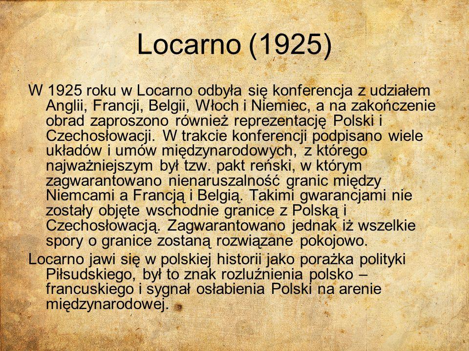 Locarno (1925) W 1925 roku w Locarno odbyła się konferencja z udziałem Anglii, Francji, Belgii, Włoch i Niemiec, a na zakończenie obrad zaproszono rów