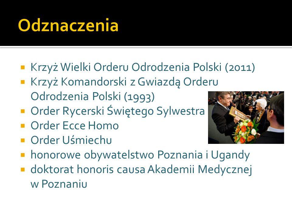 Krzyż Wielki Orderu Odrodzenia Polski (2011) Krzyż Komandorski z Gwiazdą Orderu Odrodzenia Polski (1993) Order Rycerski Świętego Sylwestra Order Ecce