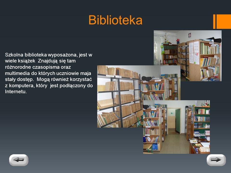Biblioteka Szkolna biblioteka wyposażona, jest w wiele książek Znajdują się tam różnorodne czasopisma oraz multimedia do których uczniowie maja stały dostęp.