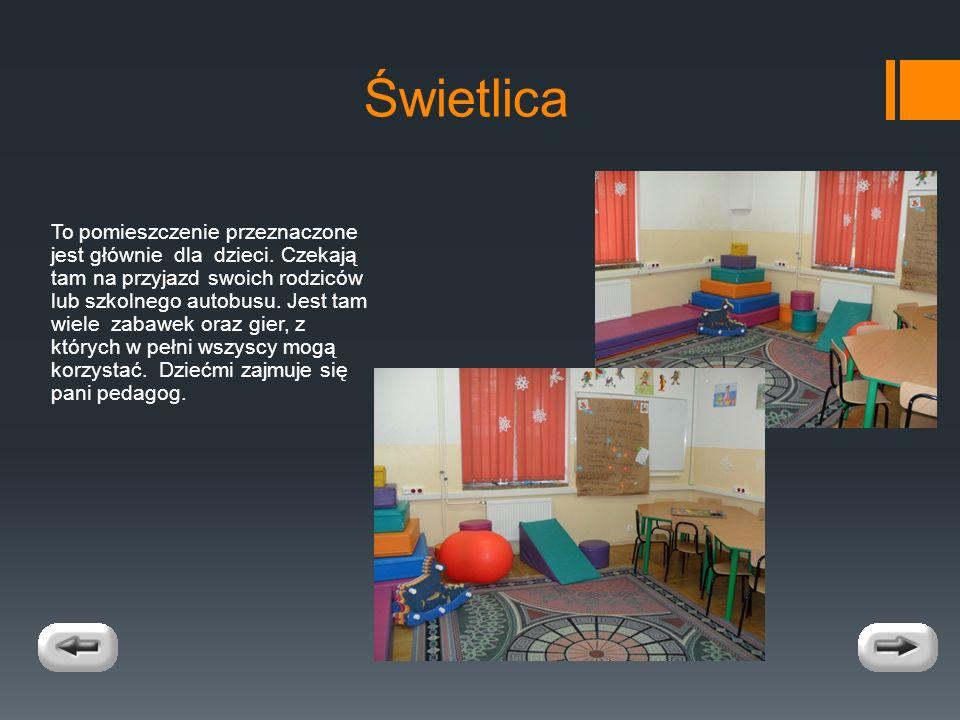 Świetlica To pomieszczenie przeznaczone jest głównie dla dzieci.
