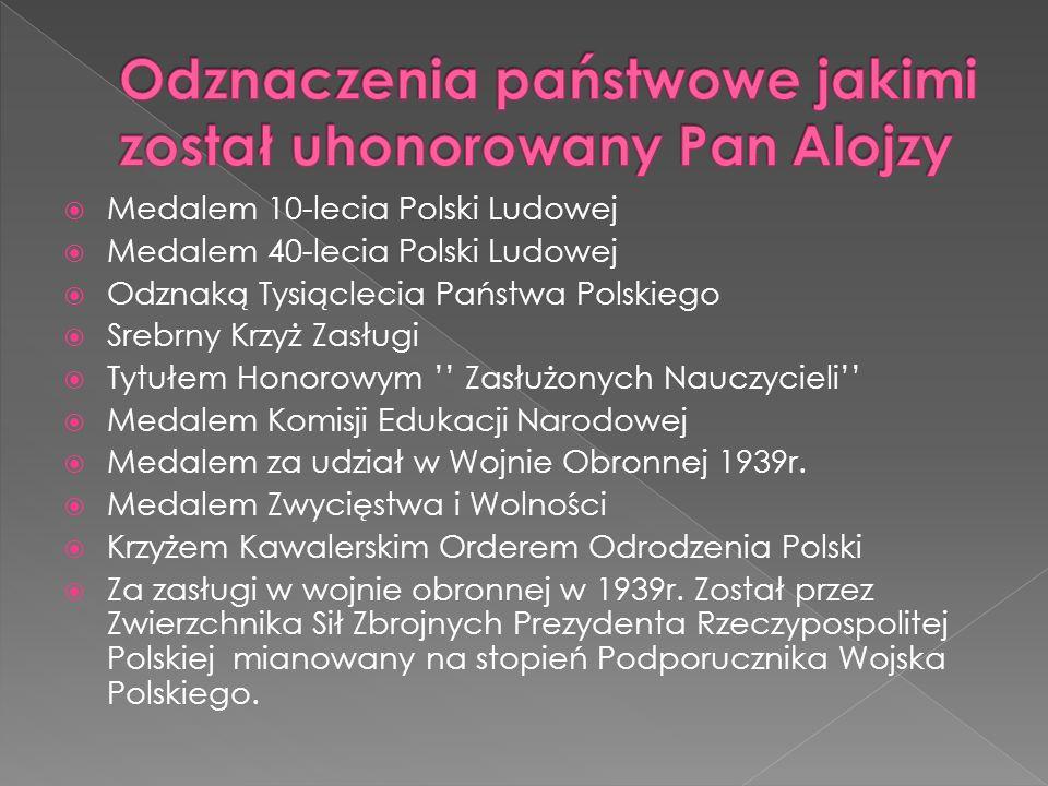 Medalem 10-lecia Polski Ludowej Medalem 40-lecia Polski Ludowej Odznaką Tysiąclecia Państwa Polskiego Srebrny Krzyż Zasługi Tytułem Honorowym Zasłużonych Nauczycieli Medalem Komisji Edukacji Narodowej Medalem za udział w Wojnie Obronnej 1939r.