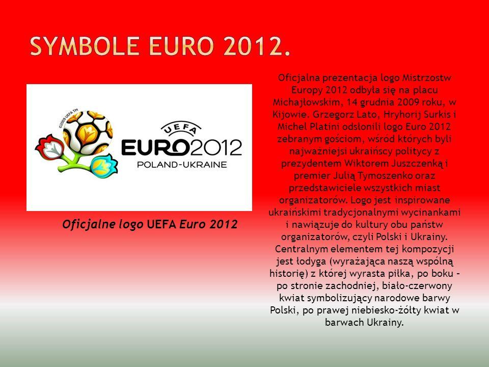 Oficjalna prezentacja logo Mistrzostw Europy 2012 odbyła się na placu Michajłowskim, 14 grudnia 2009 roku, w Kijowie. Grzegorz Lato, Hryhorij Surkis i