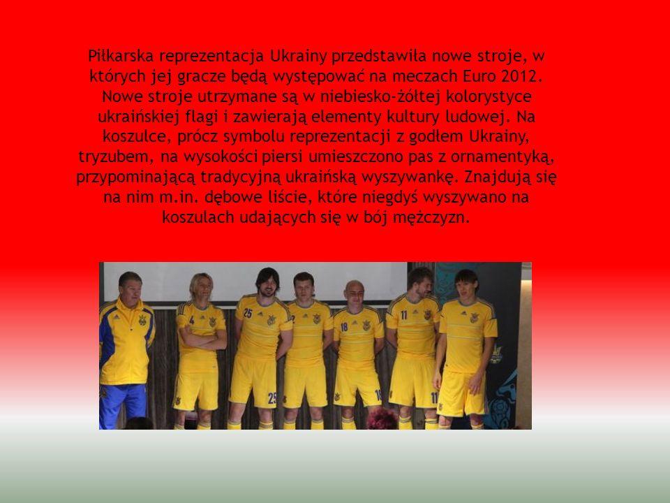Piłkarska reprezentacja Ukrainy przedstawiła nowe stroje, w których jej gracze będą występować na meczach Euro 2012. Nowe stroje utrzymane są w niebie