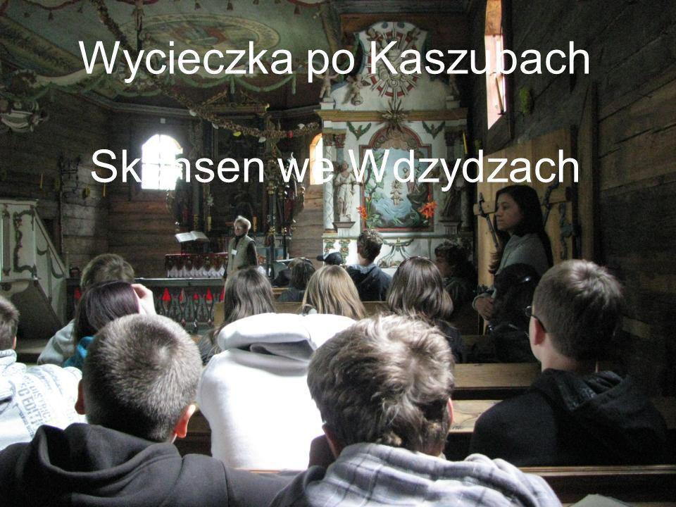 Wycieczka po Kaszubach Skansen we Wdzydzach