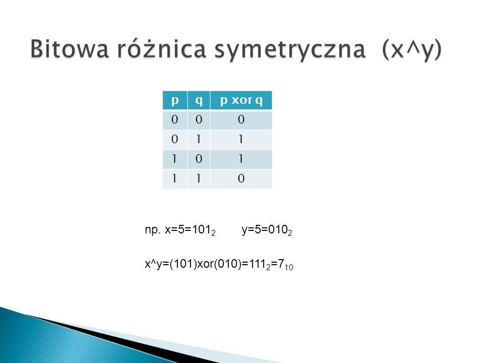 pqp xor q 000 011 101 110 np. x=5=101 2 y=5=010 2 x^y=(101)xor(010)=111 2 =7 10