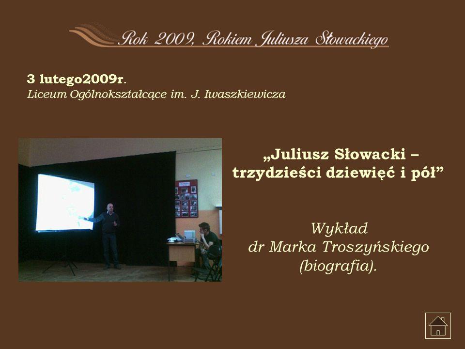 3 lutego2009r. Liceum Ogólnokształcące im. J.