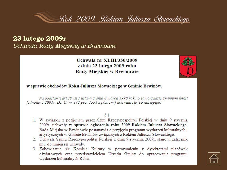23 lutego 2009r. Uchwała Rady Miejskiej w Brwinowie