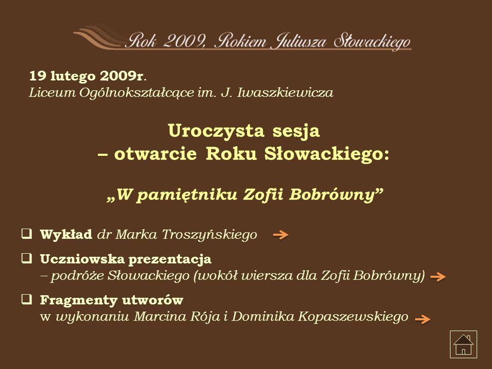 19 lutego 2009r. Liceum Ogólnokształcące im. J.