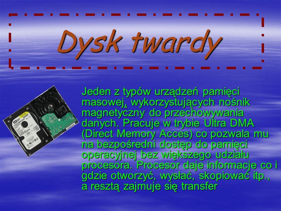 Dysk twardy Jeden z typów urządzeń pamięci masowej, wykorzystujących nośnik magnetyczny do przechowywania danych.
