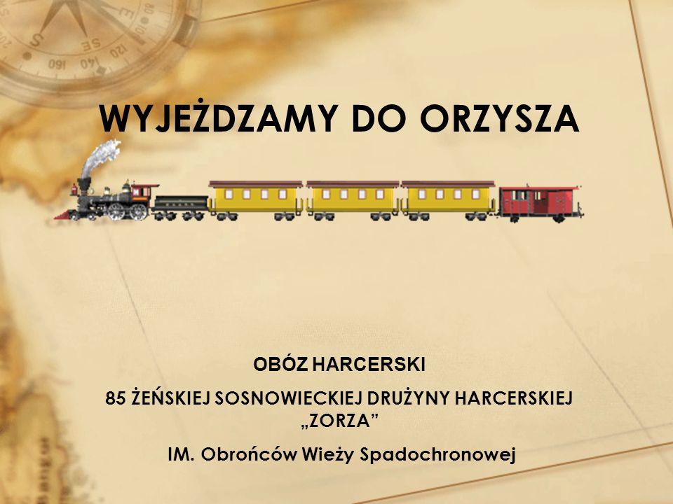 ORZYSZ 2009 TERMIN: 11.07 – 2.08.2009 ORGANIZATOR: Hufiec ZHP Jaworzno ul.