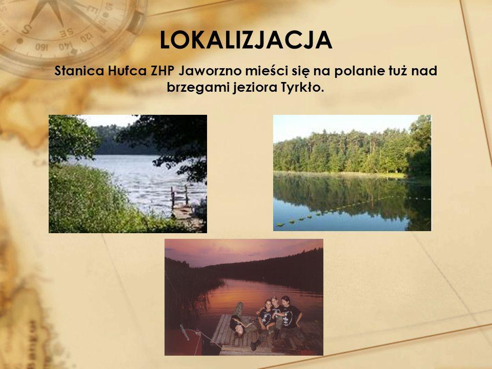 LOKALIZJACJA Stanica Hufca ZHP Jaworzno mieści się na polanie tuż nad brzegami jeziora Tyrkło.
