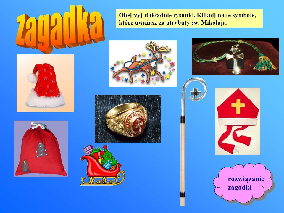 Obejrzyj dokładnie rysunki.Kliknij na te symbole, które uważasz za atrybuty św.
