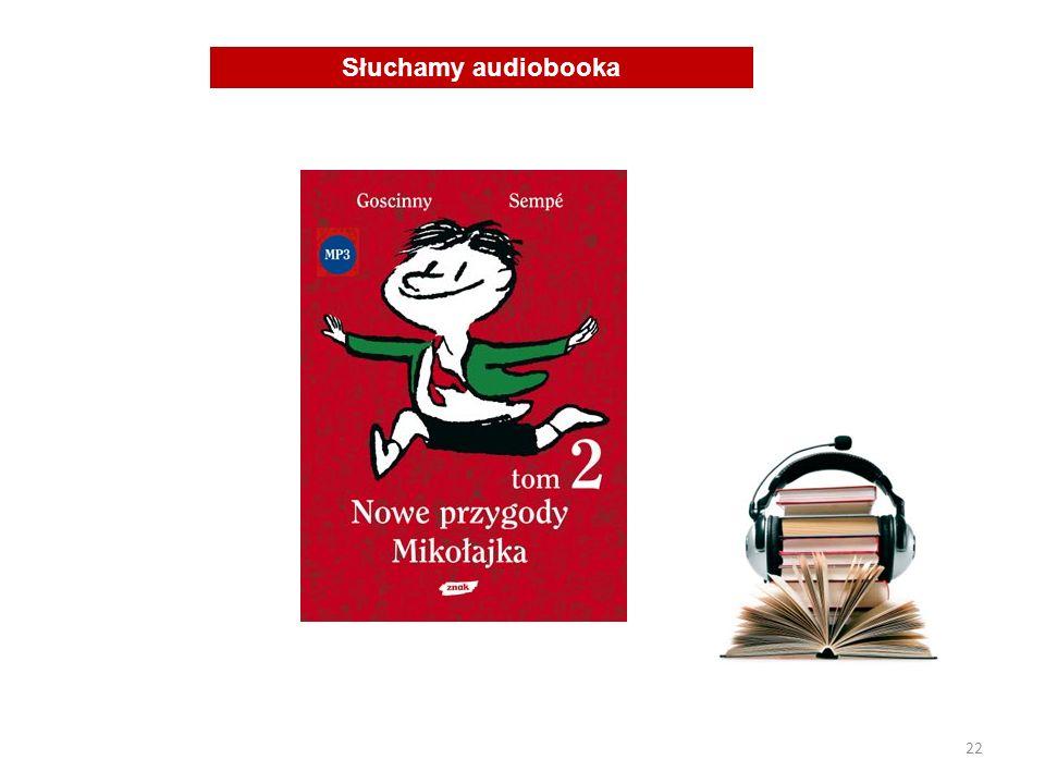 22 Słuchamy audiobooka