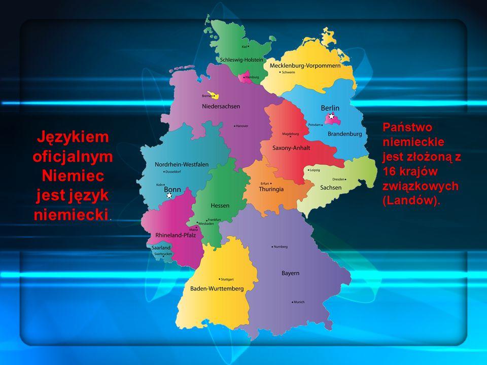 Językiem oficjalnym Niemiec jest język niemiecki.