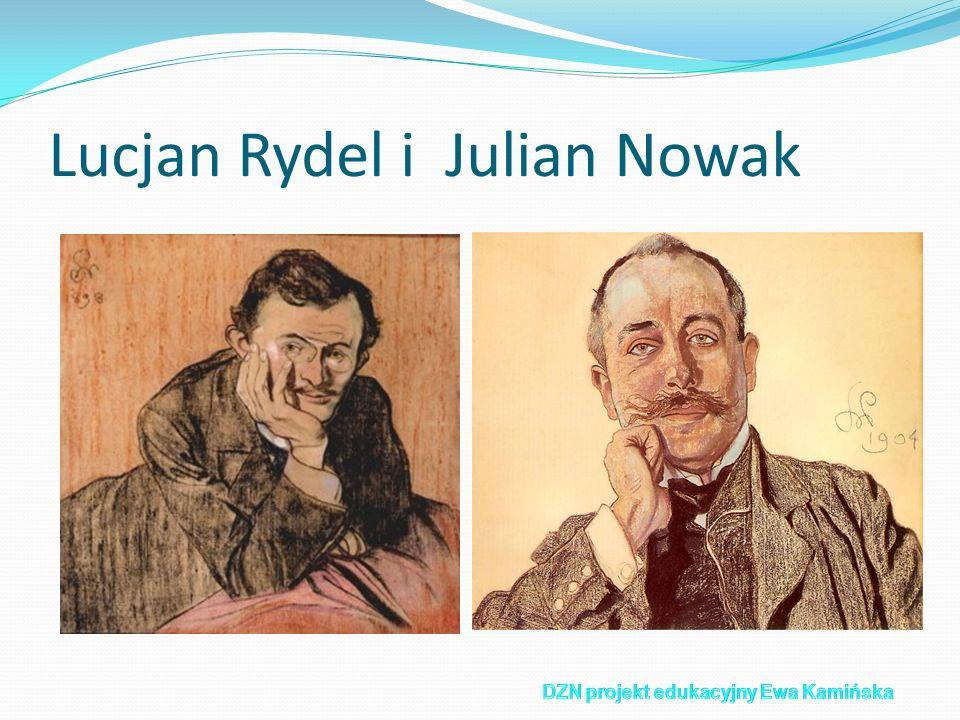 Lucjan Rydel i Julian Nowak