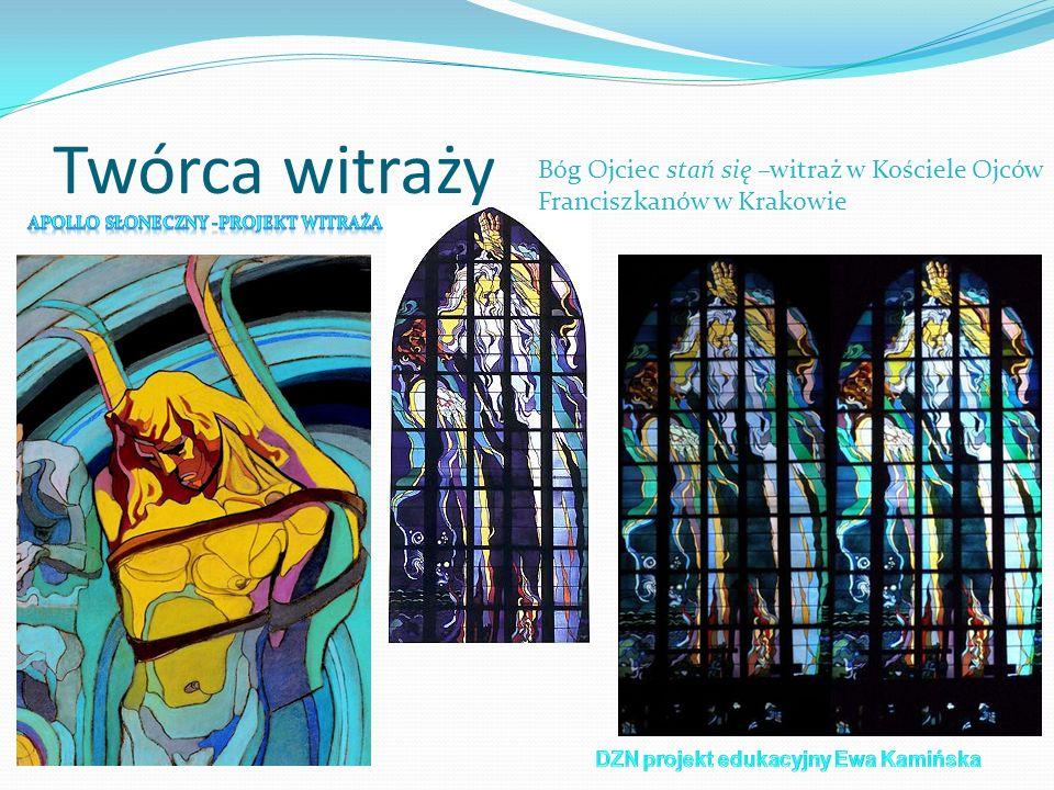 Twórca witraży Bóg Ojciec stań się –witraż w Kościele Ojców Franciszkanów w Krakowie