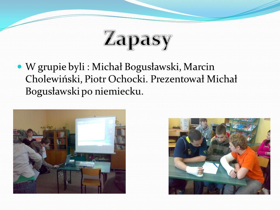 W grupie byli : Michał Bogusławski, Marcin Cholewiński, Piotr Ochocki.