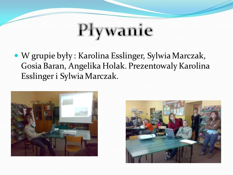 W grupie były : Karolina Esslinger, Sylwia Marczak, Gosia Baran, Angelika Holak.