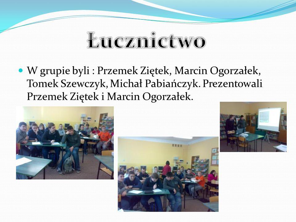 W grupie byli : Przemek Ziętek, Marcin Ogorzałek, Tomek Szewczyk, Michał Pabiańczyk.