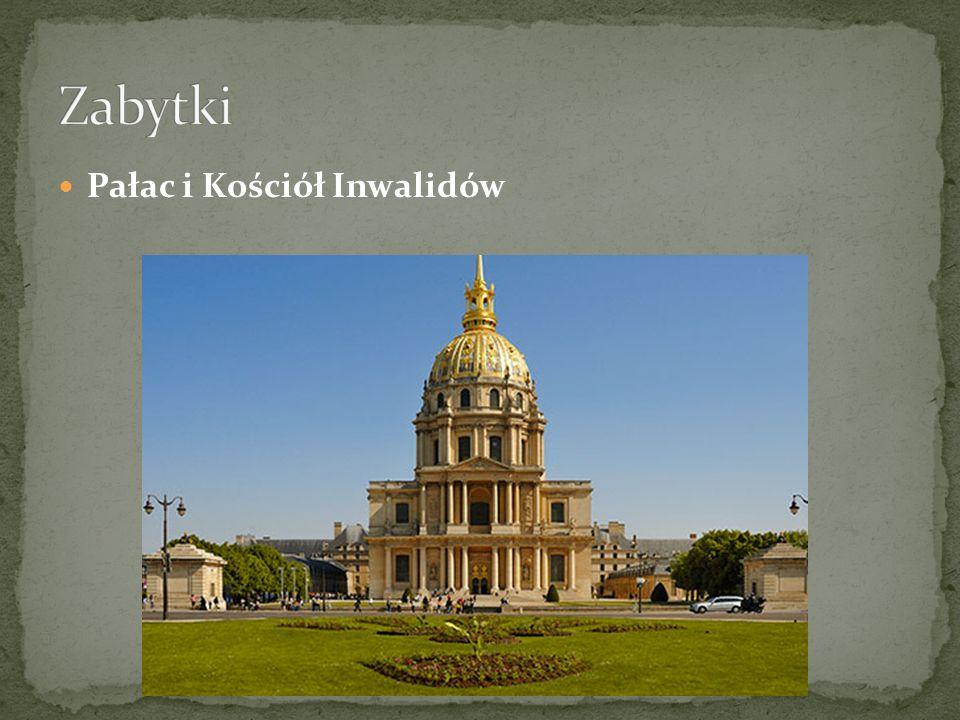 Ludwik XIV – król słońce nakazał w 1670 roku budowę olbrzymiego kompleksu pałacowego, który pełnił by rolę przytułku dla weteranów armii francuskiej.