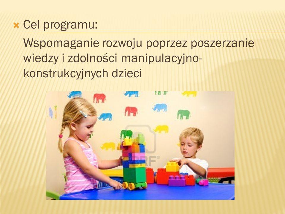 Cele szczegółowe: Budzenie zainteresowań technicznych dzieci, Kształtowanie umiejętności współdziałania w grupie, Kształtowanie i rozwijanie zdolności matematycznych, Rozwijanie wyobraźni przestrzennej, Kształtowanie umiejętności konstrukcyjnych oraz sprawności manualnych, Poznawanie słynnych budowli europejskich i światowych,
