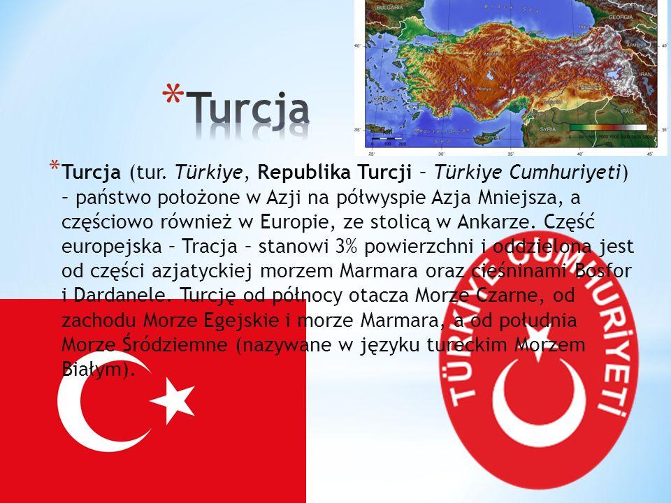 * Turcja (tur. Türkiye, Republika Turcji – Türkiye Cumhuriyeti) – państwo położone w Azji na półwyspie Azja Mniejsza, a częściowo również w Europie, z